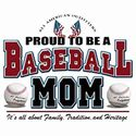 Proud To Be A Baseball Mom Tee Shirt